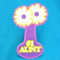 Aunt Gift Foam Flower Sign