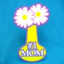 Mom Gift Foam Flower Sign