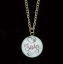 Sister Gift Necklace